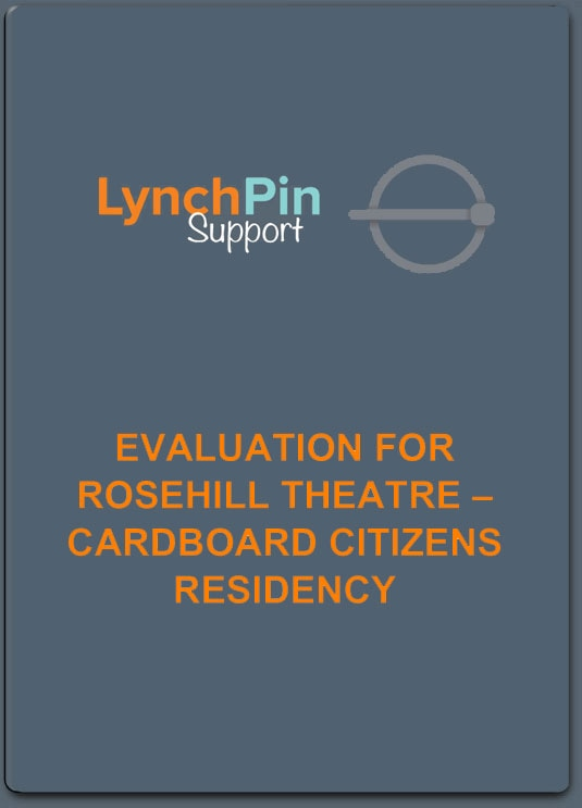 Evaluation for Rosehill Theatre - Cardboard Citizens Residency